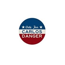 Vote For Carlos Danger Mini Button