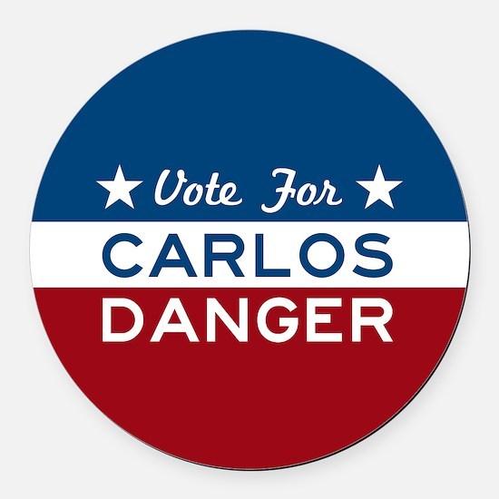 Vote For Carlos Danger Round Car Magnet