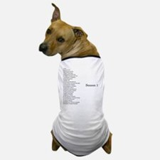 GCC Complete Season 1 Episode List Dog T-Shirt