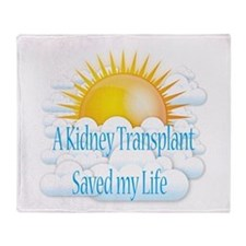 A Kidney Transplant Saved my Life Throw Blanket