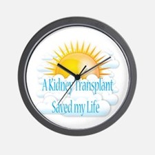 A Kidney Transplant Saved my Life Wall Clock