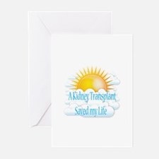 A Kidney Transplant Saved my Life Greeting Cards (