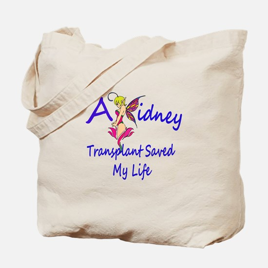 A kidney transplant saved my life fairy Tote Bag