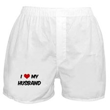I Love My Husband Boxer Shorts