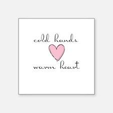 Cold Hands Warm Heart Sticker