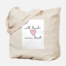 Cold Hands Warm Heart Tote Bag