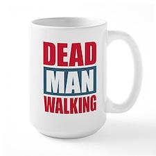 Dead Man Walking Mug