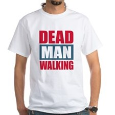 Dead Man Walking T-Shirt