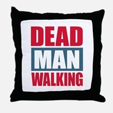Dead Man Walking Throw Pillow