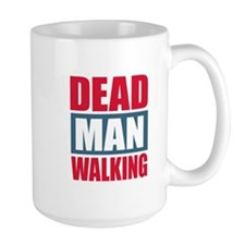 Dead Man Walking Mug