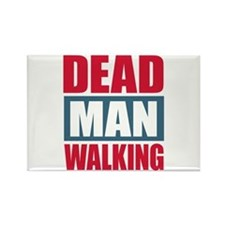 Dead Man Walking Rectangle Magnet