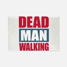 Dead Man Walking Rectangle Magnet