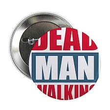 """Dead Man Walking 2.25"""" Button"""