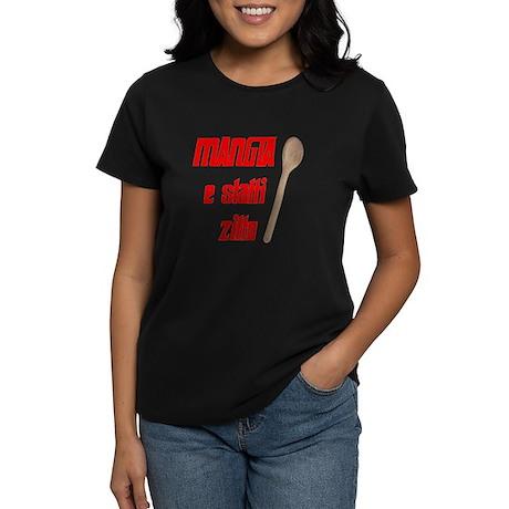 Mangia e Statti Zitto Women's Dark T-Shirt