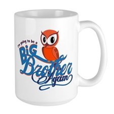Im going to be a Big Brother Again Owl Mug