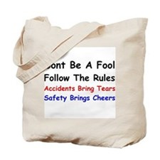 Dont Be a Fool Follow the Rules Tote Bag
