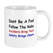 Dont Be a Fool Follow the Rules Mug