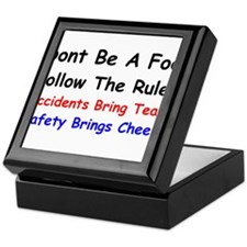 Dont Be a Fool Follow the Rules Keepsake Box