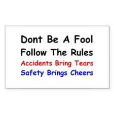 Dont Be a Fool Follow the Rules Decal