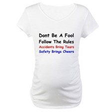 Dont Be a Fool Follow the Rules Shirt