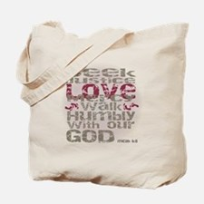 Micah 6:8 Tote Bag