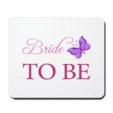 Bride To Be (Butterfly) Mousepad