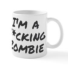 Im a Fcking Zombie Mug