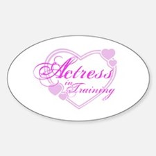Actress-In-Training Design I Oval Decal