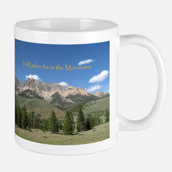 Rather be in the Mountains Mug