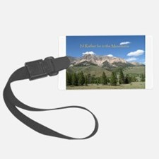 Rather be in the Mountains Luggage Tag