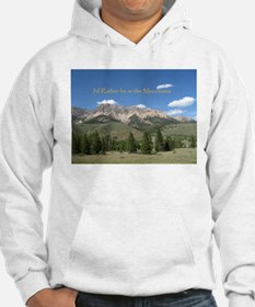 Rather be in the Mountains Hoodie