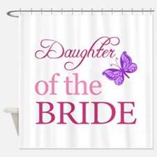 Daughter Of The Bride (Butterfly) Shower Curtain