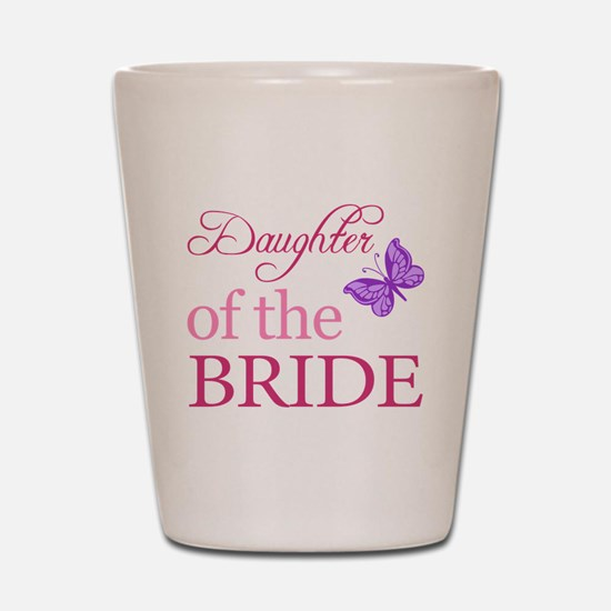 Daughter Of The Bride (Butterfly) Shot Glass