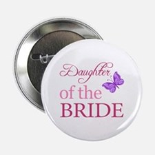 "Daughter Of The Bride (Butterfly) 2.25"" Button"