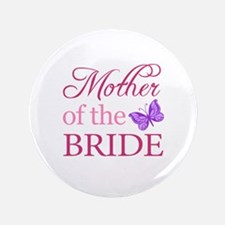 """Mother Of The Bride (Butterfly) 3.5"""" Button"""