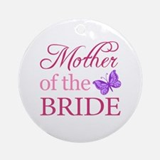 Mother Of The Bride (Butterfly) Ornament (Round)