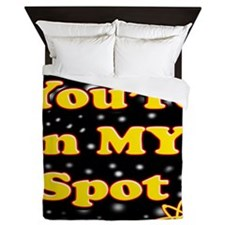 Youre In My Spot 2 Queen Duvet