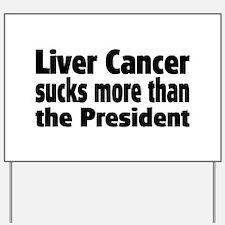 Liver Cancer Yard Sign