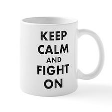 Keep Calm and Fight On Mug