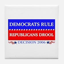Democrats Rule Tile Coaster