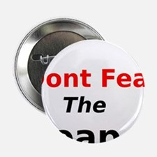 """Dont Fear the Reaper 2.25"""" Button"""