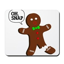 Oh Snap Gingerbread Man Mousepad