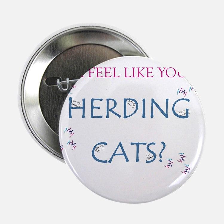 "Herding cats color 2.25"" Button"