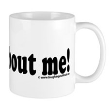 its all about me! Small Mugs