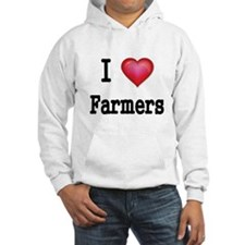 I LOVE FARMERS Hoodie