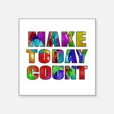 Make Today Sticker