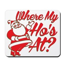 Where My Hos At? Mousepad