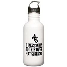 It Takes Skills To Trip Over Flat Surfaces Water B