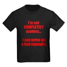 Im not COMPLETELY useless T-Shirt