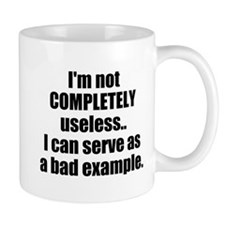 Im not COMPLETELY useless Mug
